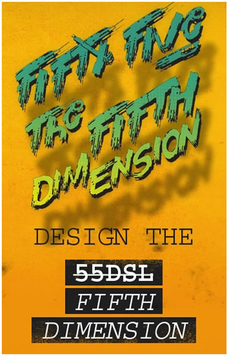 55DSL - The Fifth Dimension
