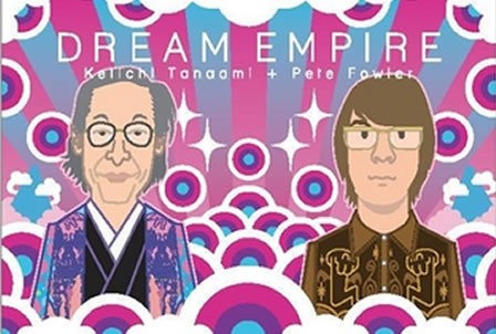 """Dream Empire"" by Keiichi Tanaami and Pete Fowler"